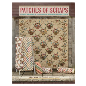 Patches of Scraps Edyta Sitar For Laundry Baskets Quilts